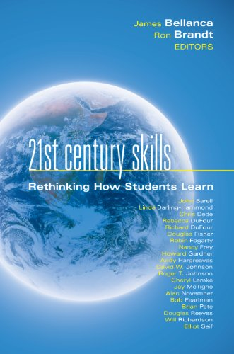 21st Century Skills: Rethinking How Students Learn 9781935249900