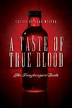 A Taste of True Blood: The Fangbanger's Guide 9781935251965