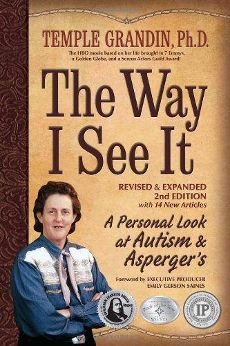 The Way I See It, Revised and Expanded 2nd Edition: A Personal Look at Autism and Asperger's 9781935274216