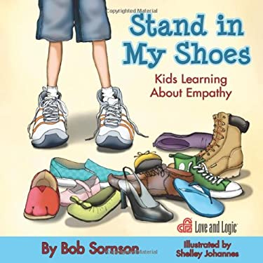 Stand in My Shoes: Kids Learning About Empathy 9781935326458