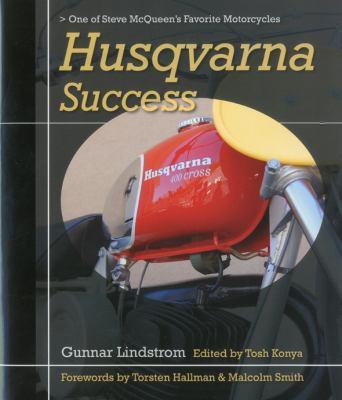 Husqvarna Success: One of Steve McQueen's Favorite Motorcycles 9781935350149