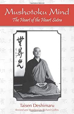 Mushotoku Mind: The Heart of the Heart Sutra 9781935387275