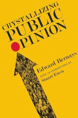 Crystallizing Public Opinion 9781935439264