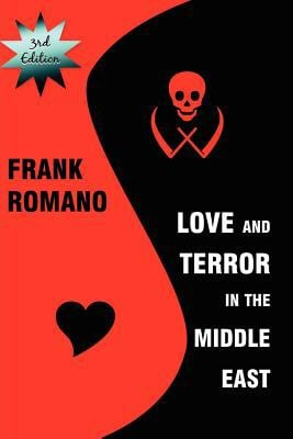 Love and Terror in the Middle East 9781935444701