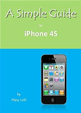 A Simple Guide to Iphone 4s 9781935462569