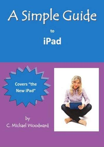 A Simple Guide to iPad 9781935462644