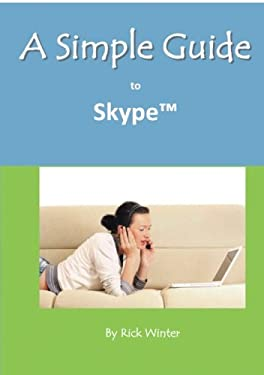 A Simple Guide to Skype 9781935462682