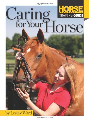 Caring for Your Horse 9781935484516