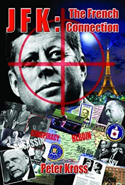 JFK: The French Connection 9781935487821