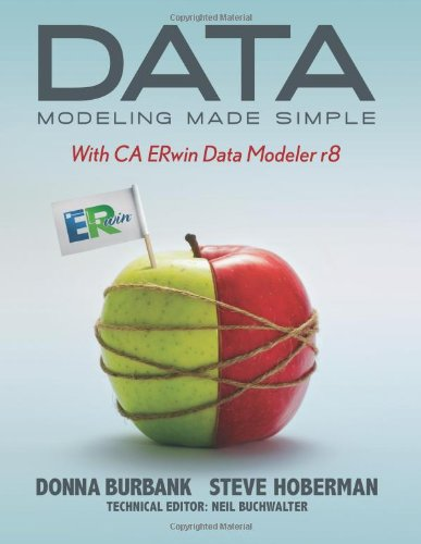 Data Modeling Made Simple with CA ERwin Data Modeler r8 9781935504092