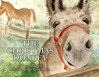 The Christmas Donkey 9781935507734