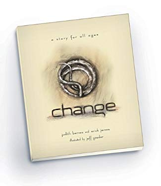 Change: A Story for All Ages 9781935534617