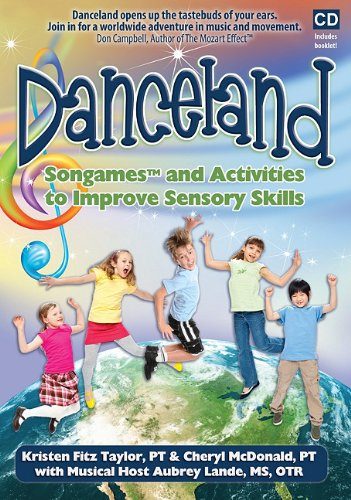 Danceland: Songames and Activities to Improve Sensory Skills [With Booklet] 9781935567103