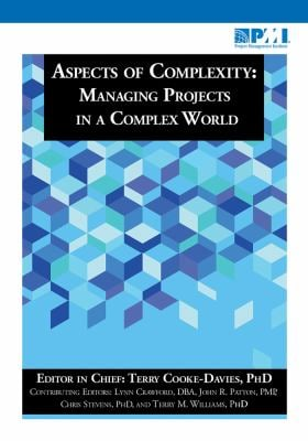 Aspects of Complexity: Managing Projects in a Complex World 9781935589303