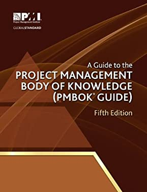 A Guide to the Project Management Body of Knowledge (Pmbok Guide) - 5th Edition 9781935589679