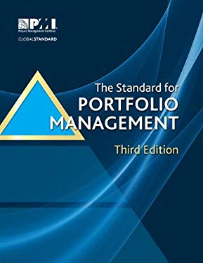 The Standard for Portfolio Management Third Edition 9781935589693