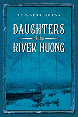 Daughters of the River Huong 9781935597315