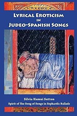 Lyrical Eroticism in Judeo-Spanish Songs