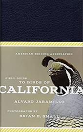 American Birding Association Field Guide to Birds of California (American Birding Association State Field) 23026583