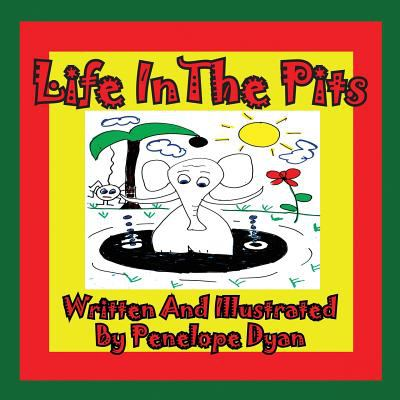 Life in the Pits 9781935630180