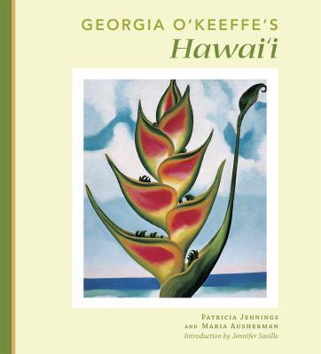 Georgia O'Keeffe's Hawai'i 9781935646105