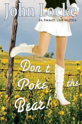 Don't Poke the Bear! 9781935670766