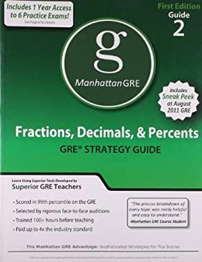 Fractions, Decimals, & Percents GRE Preparation Guide 9781935707035