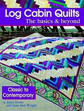 LOG CABIN QUILTS 9781935726289