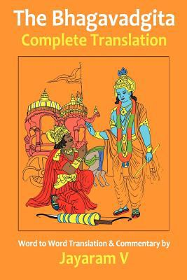 The Bhagavadgita Complete Translation 9781935760047