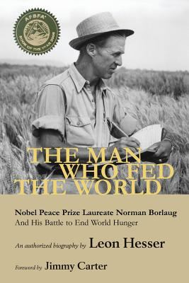 The Man Who Fed the World 9781935764137