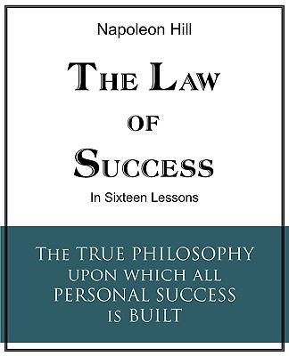 The Law of Success in Sixteen Lessons 9781935785125