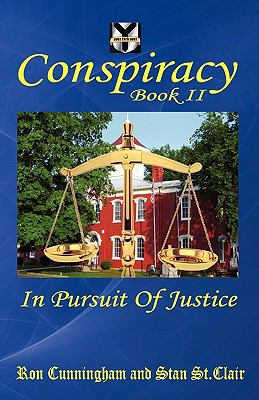 Conspiracy Book II: In Pursuit of Justice 9781935786139