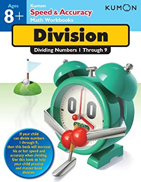 Division: Dividing Numbers 1-9 (Speed & Accuracy Math Workbooks)