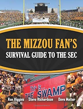 The Mizzou Fan's Survival Guide to the SEC 9781935806288