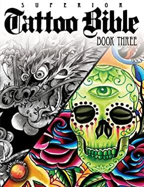 Superior Tattoo Bible Book Three