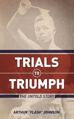 Trials to Triumph 9781935909187