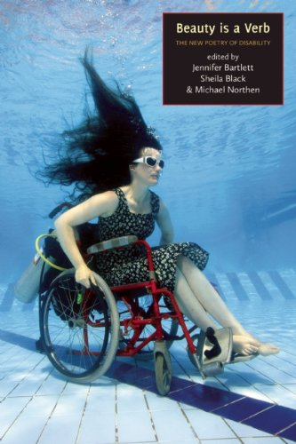 Beauty Is a Verb: The New Poetry of Disability 9781935955054