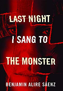 Last Night I Sang to the Monster 9781935955092