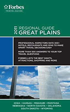 Forbes Travel Guide: Great Plains - Forbes Travel Guide