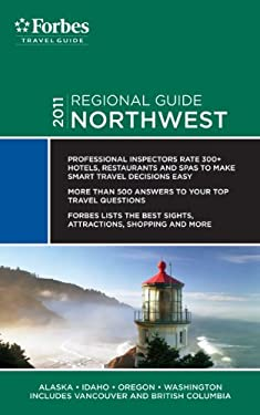 Forbes Travel Guide: Northwest 9781936010912