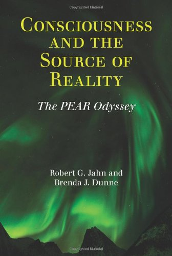 Consciousness and the Source of Reality 9781936033034