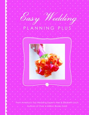 Easy Wedding Planning Plus 9781936061532