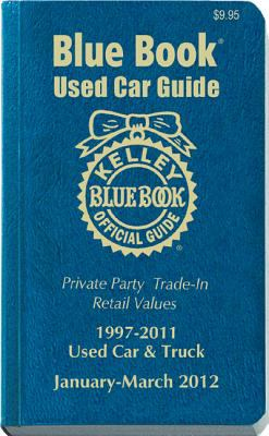 Kelley Blue Book Used Car Guide: Consumer Edition January-March 2012 9781936078127