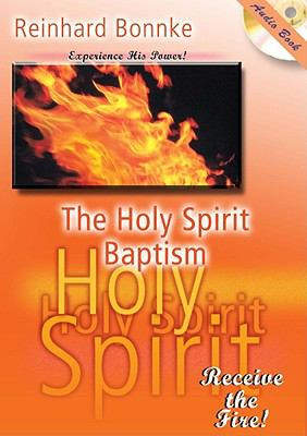 The Holy Spirit Baptism 9781936081011