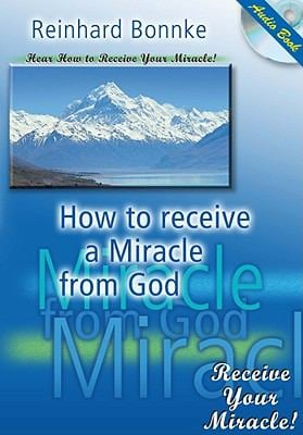 How to Receive a Miracle from God 9781936081042