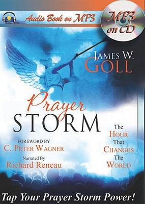 Prayer Storm: The Hour That Changes the World 9781936081219