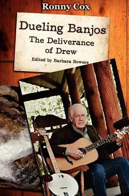 Dueling Banjos: The Deliverance of Drew 9781936085583