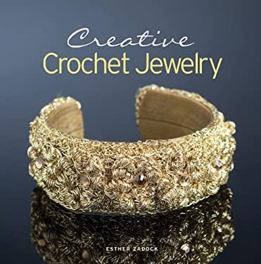 Creative Crochet Jewelry 9781936096077