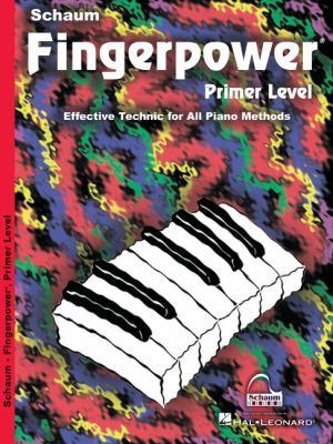 Fingerpower Primer Level : Effective technic for all piano Methods