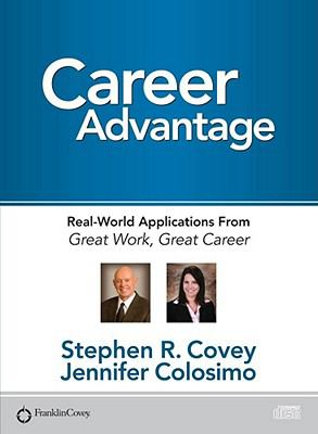 Career Advantage: Real-World Applications from Great Work, Great Career 9781936111176